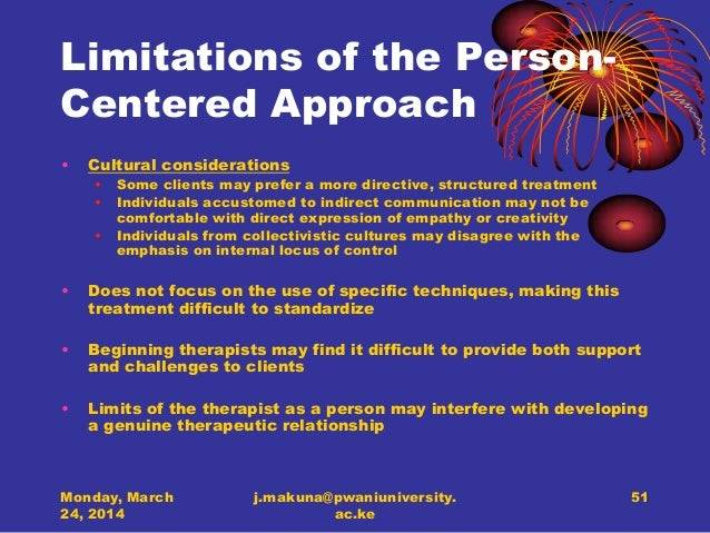 strengths and limitations of person centered therapy