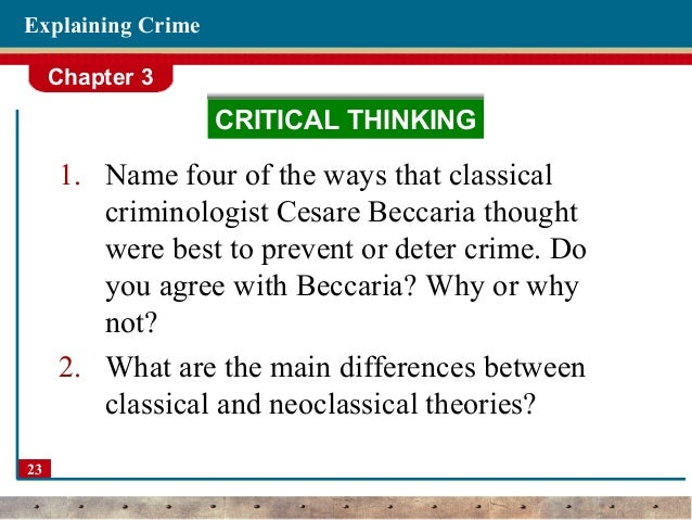 positivist and classical criminology The positivist school has attempted to find scientific objectivity for the  the  positive school differed from the classical school of criminology in.