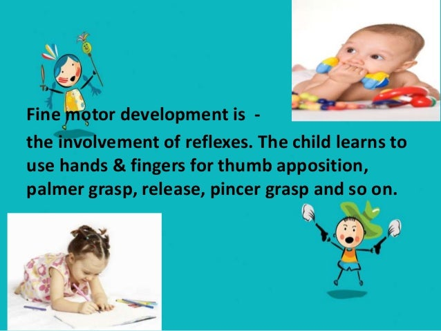 SENSORY DEVELOPMENT • The sensory system is functional at birth, the child gradually learns the process of associating mea...