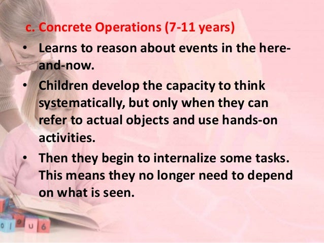 • They become capable of reversing operations. For example, they understand that 3 + 1 is the same as 1 + 3. When real sit...