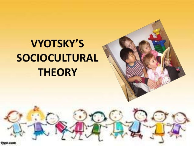 • Vygotsky, believed that children learn through social and cultural experiences. Interactions with peers and adults help ...