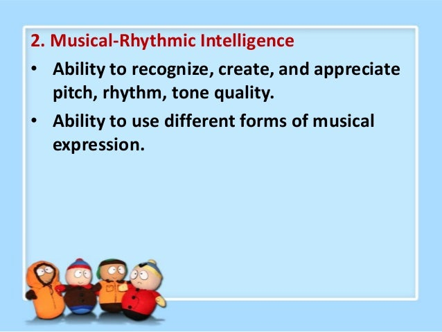 3. Logical-Mathematical Intelligence • Ability to use logic, reason, mathematics to solve problems. • Ability to apply pri...