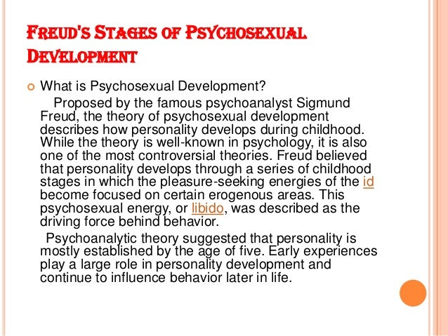 essays on freuds psychosexual stages Three major stages in freud's psychosexual theory a psychosexual development essayand so on freud noted that, at different times in our.