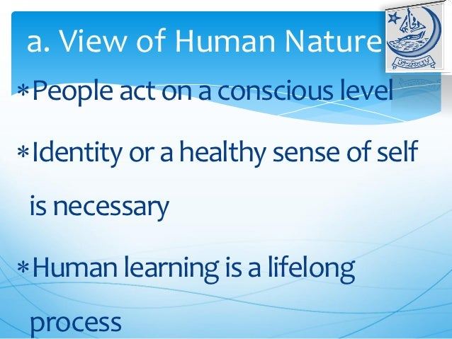 Reality Therapy View Of Human Nature