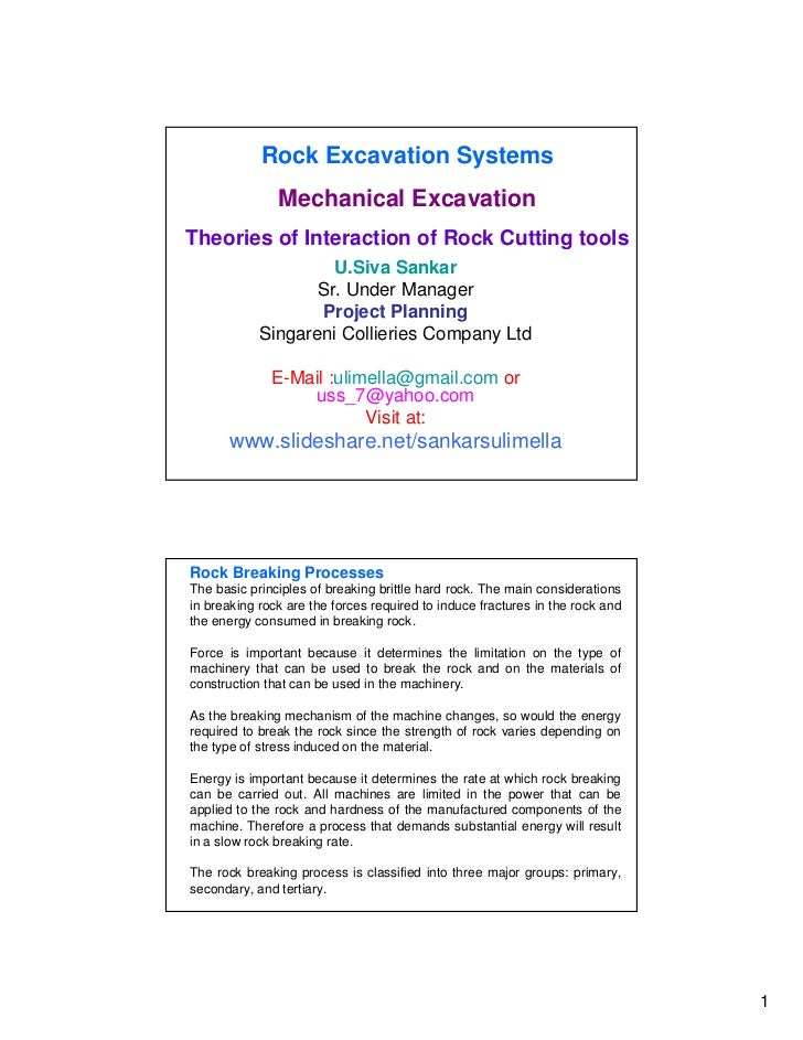 Rock Excavation Systems               Mechanical ExcavationTheories of Interaction of Rock Cutting tools                  ...