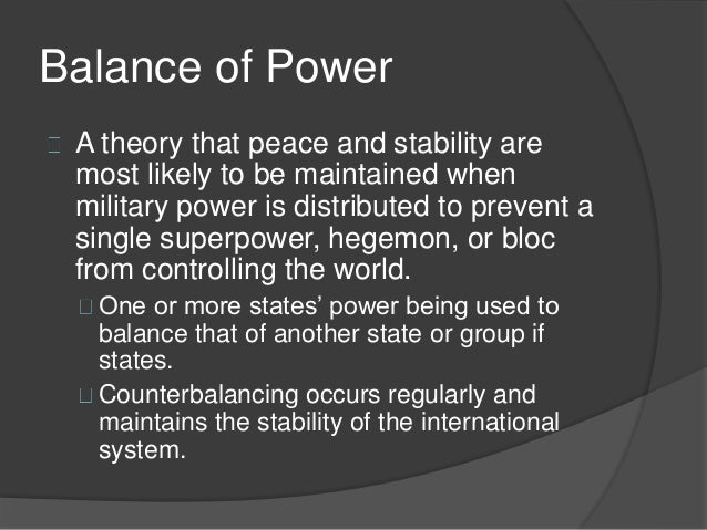 theoretical explanation of balance of power Balance of power vocabulary learn with flashcards, games, and more — for free.