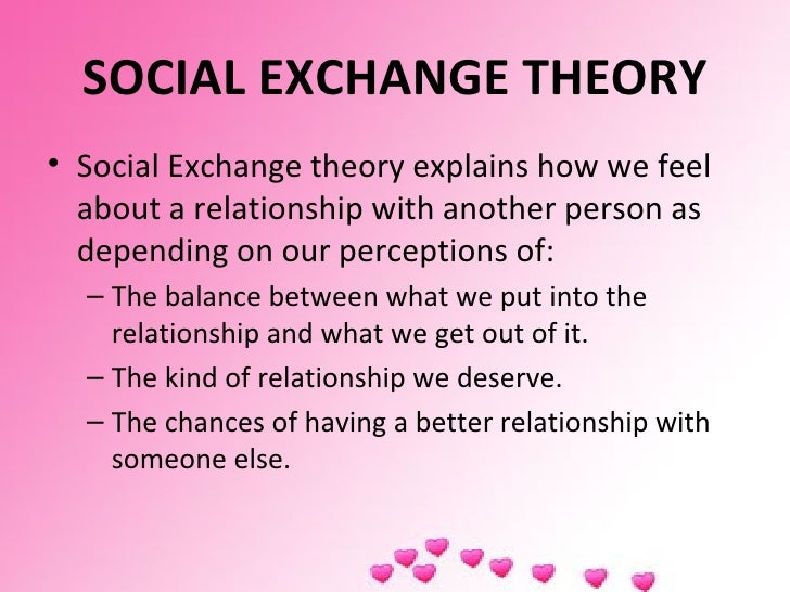 the worth of a relationship in the social exchange theory Keywords: knowledge sharing, social exchange theory, meta research,   relationship between knowledge sharing and the use of is/it strategic planning   knowledge and anticipation of value through such exchange.