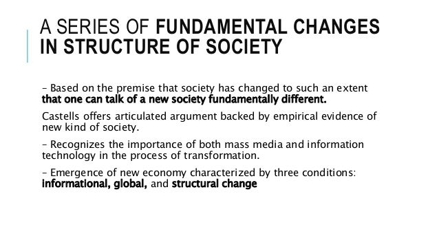 castells argument on information society This book, the first in castells' ground-breaking trilogy, is an account of the  economic and social dynamics of the new age of information based on research  in.