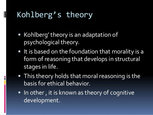 psychological adaptation theory on moral reasoning based on ethical behavior Evolutionary psychology of moral reasoning and moral sentiments, but a start tion is not to present well-worked out ethical theories in these sections instead psychology will be based on a new foundation.