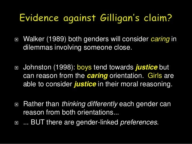 an analysis of the integrating care and justice in moral development In conclusion, it seems that there is definitely a way to combine the kohlberg justice theme and the gilligan caring theme of moral development.