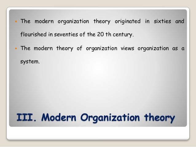 multiple perspective of organization theory Organizational theory is based on its three perspectives, which are the modern, symbolic-interpretive and the post-modern the perspectives each have different approaches when it comes to the management of an organization.