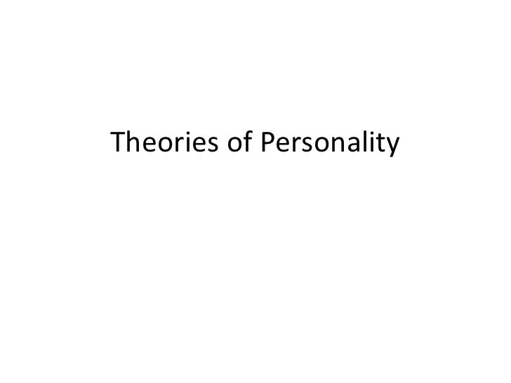 Theories of Personality<br />