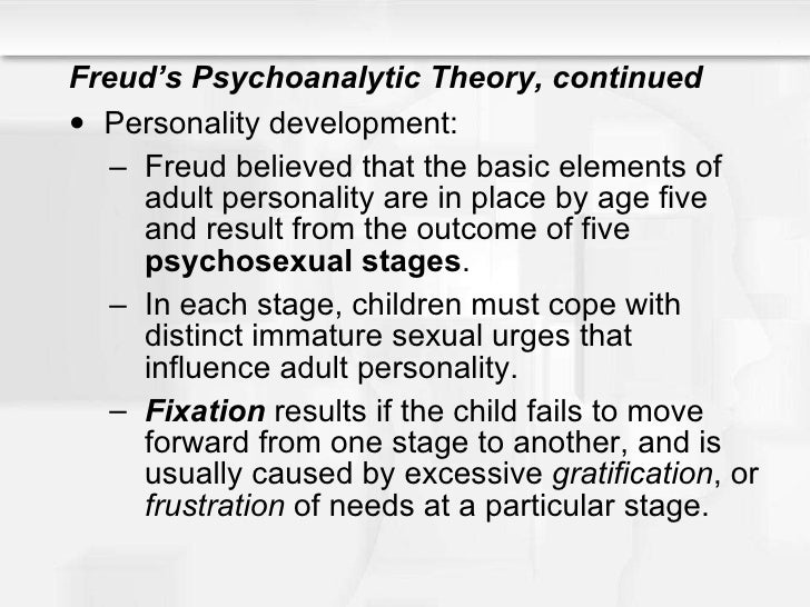 theories on personality development Physiological type theories  although the theory holds that conflict and such basic drives as sex and aggression figure prominently in personality development.
