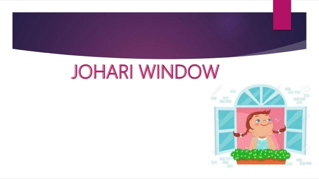 theoretical framework for johari window in psychiatric nursing Vanderbilt psychiatric hospital johari window johari chairs dbt overview dbt/wrap dbt/wrap 11:50-12:40 healthy (wrap) is a framework patients can use to overcome distressing symptoms and unhelpful behavior patterns activities here promote personal responsibility.
