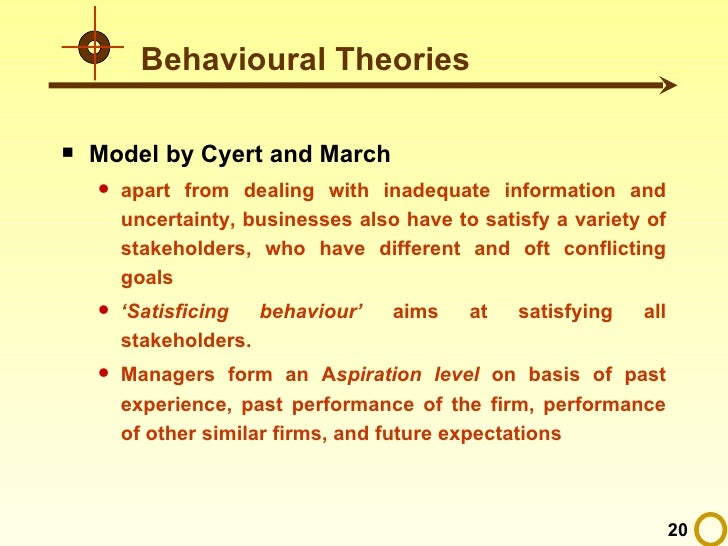 summary cyert march s behavioural theory firm Cyert and march (1963): a behavioral theory of the firm  barnard's purpose is  to provide a comprehensive theory of cooperating behavior in formal.