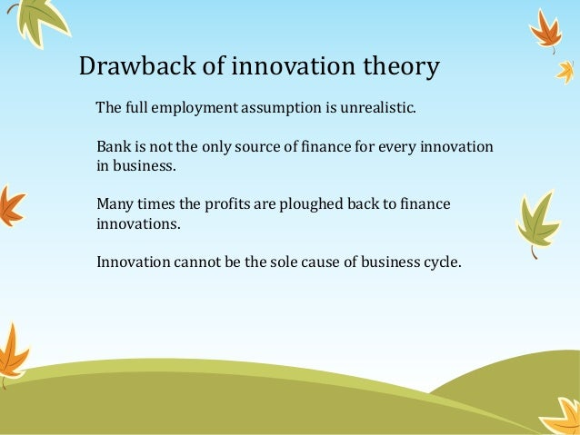 innovation theory of profit Innovation economics is a growing economic theory that emphasizes entrepreneurship and innovationinnovation economics is based on two fundamental tenets: that the central goal of economic.