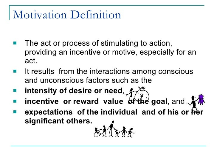 meaning and definition of motivation Define motivate: to provide with a definition of motivate for english language learners: to give (someone) a reason for doing something motivation motivator.