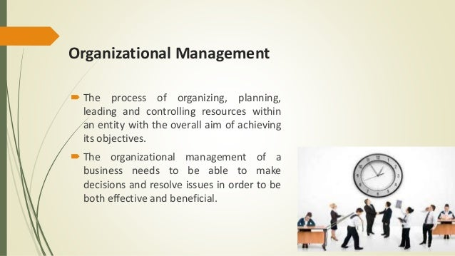 The Definition of Organizational Management