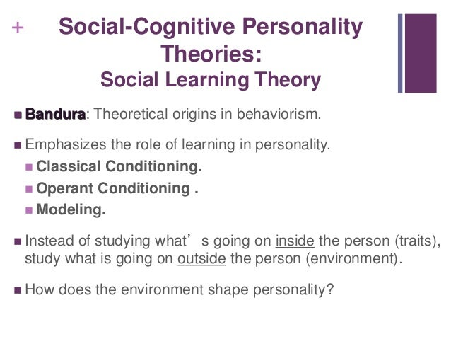 theories of personality development an evaluation Self-concept: your ideas, perceptions, and feelings about who you are self- esteem: how we evaluate ourselves a positive self-evaluation of ourselves low self-esteem: personality theory: system of concepts, assumptions, ideas, and principles proposed to explain personality includes five perspectives: trait theories:.