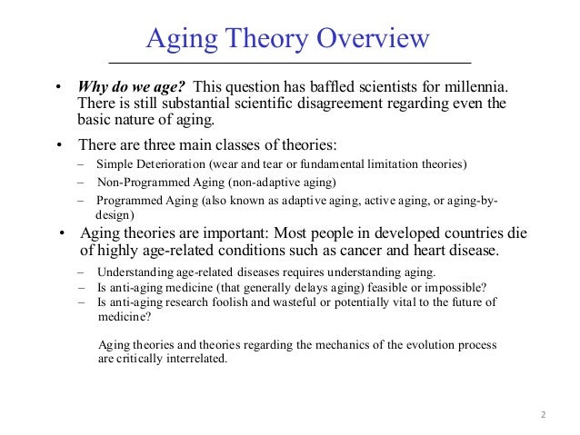 biological theories of aging Biological theories of aging study guide by kbrook42 includes 37 questions covering vocabulary, terms and more quizlet flashcards, activities and.