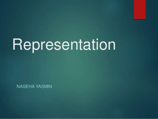 Representation NASEHA YASMIN