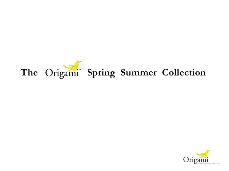 The   Spring  Summer  Collection