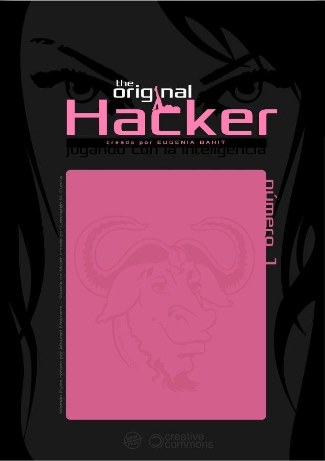 THE ORIGINAL HACKER SOFTWARE LIBRE, HACKING y PROGRAMA- CIÓN, EN UN PROYECTO DE EUGENIA BAHIT @eugeniabahit GLAMP HACKER Y...