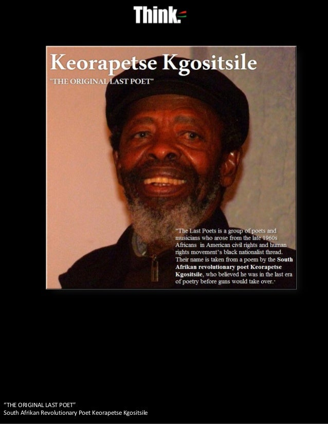 """THE ORIGINAL LAST POET""South Afrikan Revolutionary Poet Keorapetse Kgositsile"