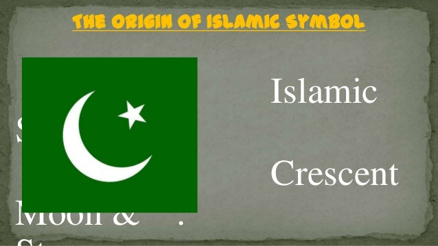 The Origin Of Islamic Symbol Crescent Moon And Star