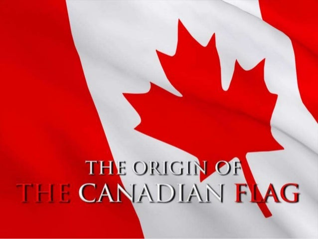 """the history of the canadian national flag The great flag debate  """"1964 was one of the worst political years in canadian history""""  """"it's going to be a distinctive national flag, ."""
