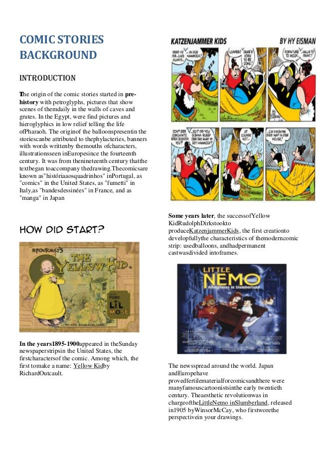 COMIC STORIES BACKGROUND Introduction The origin of the comic stories started in pre- history with petroglyphs, pictures t...