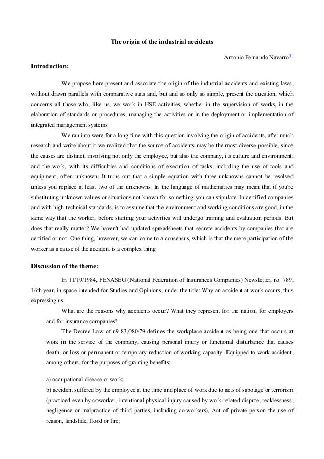 The origin of the industrial accidents Antonio Fernando Navarro[1]  Introduction: We propose here present and associate th...