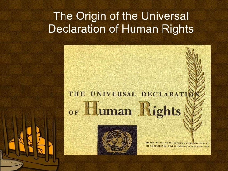 The origin of the universal declaration of human rights
