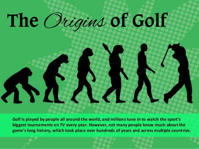 The Origins of Golf in Brief