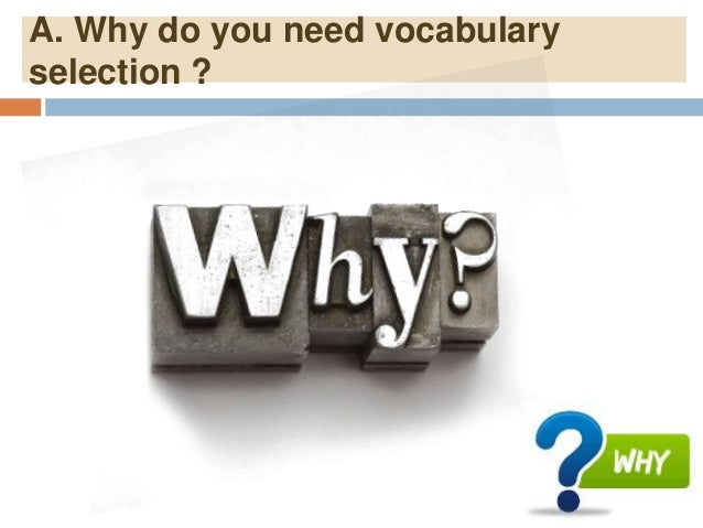 B. How to make selection vocabulary