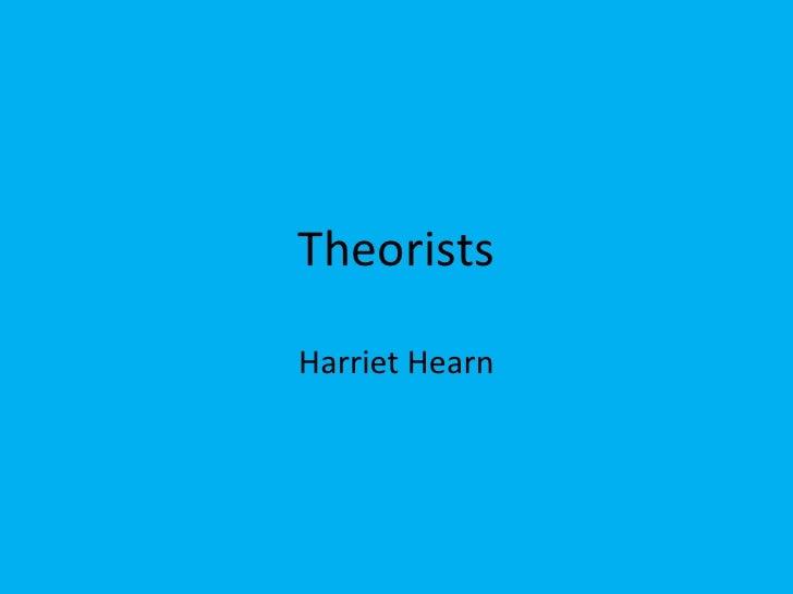 Theorists <br />Harriet Hearn <br />