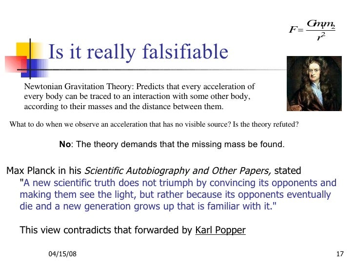 quine duhem thesis cause problems for falsificationism Source for information on underdetermination thesis, duhem-quine thesis:  to  think that deductive underdetermination creates a genuine epistemic problem   it does create some genuine problems to a falsificationist (popperian) account.