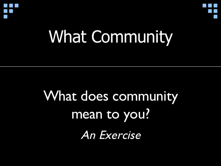 Theory & Strategy for Community Building Slide 3