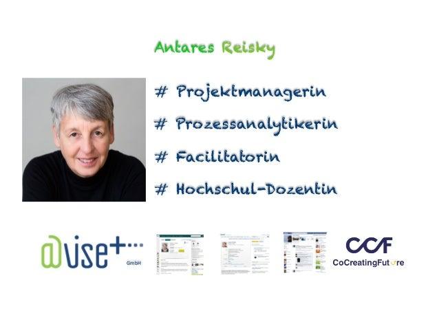Antares Reisky # Projektmanagerin # Prozessanalytikerin # Facilitatorin # Hochschul-Dozentin GmbH