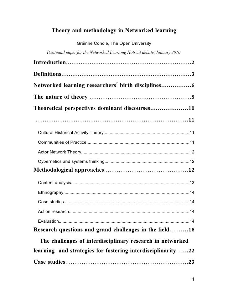 Theory and methodology in Networked learning                                 Gráinne Conole, The Open University          ...