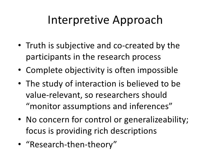 interpretive approach to research