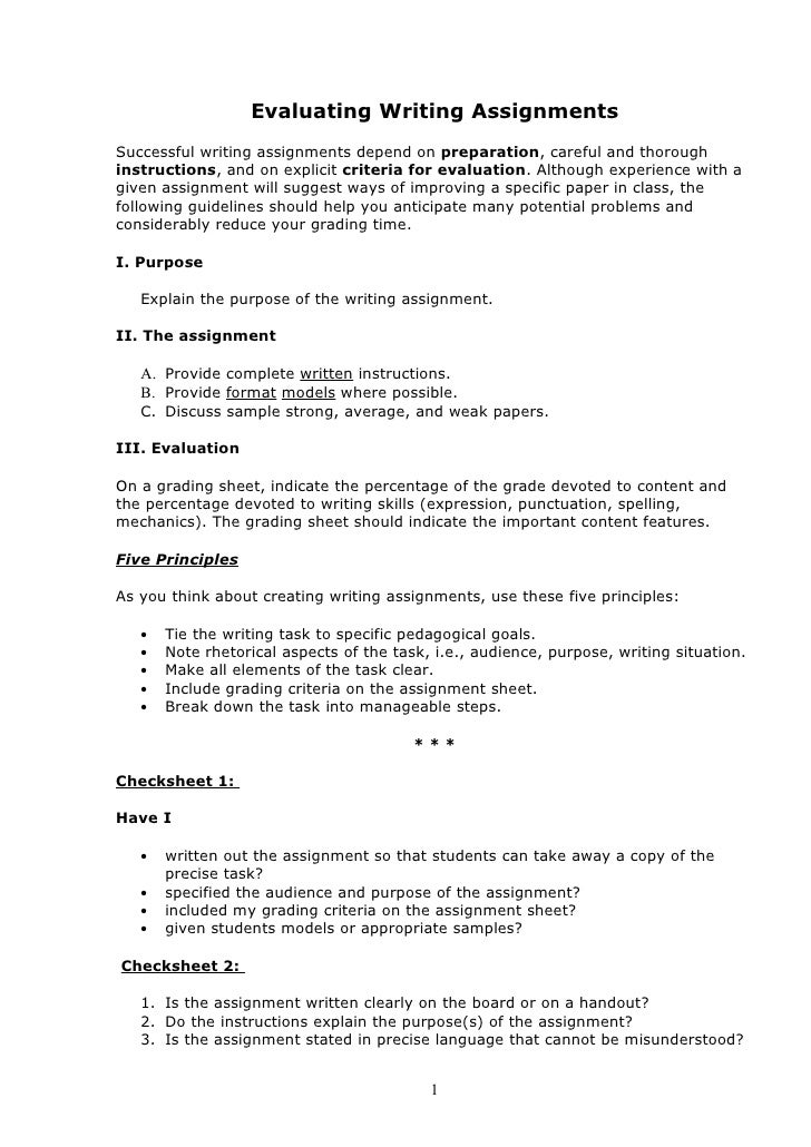 Evaluating Writing AssignmentsSuccessful writing assignments depend on preparation, careful and thoroughinstructions, and ...