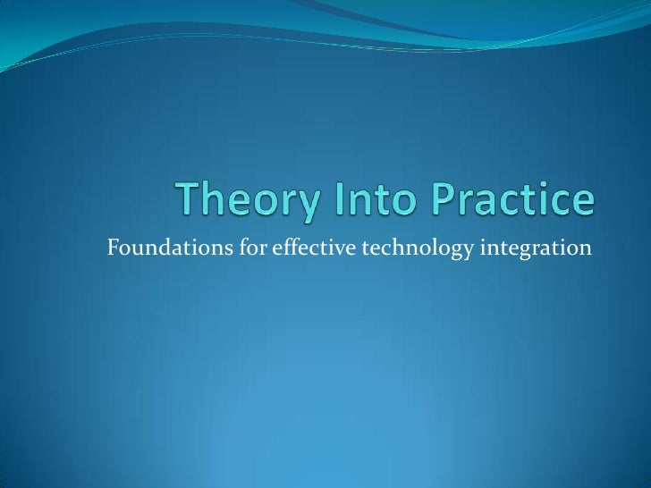 Foundations for effective technology integration