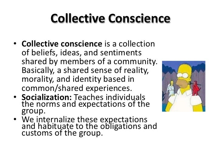 emile durkheim and the collective conscience Social structure in the global perspective and the intensity and content of the conscience collective sociologist emile durkheim characterized two.