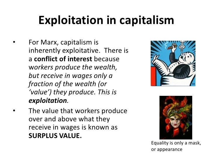 """Capitalism as a Conflict of Interests<br />Capitalism arises with industrialization, when production itself becomes """"socia..."""