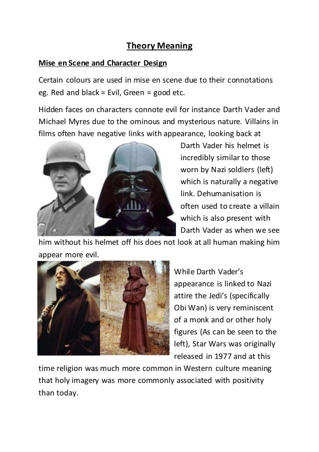 Theory Meaning Mise en Scene and Character Design Certain colours are used in mise en scene due to their connotations eg. ...