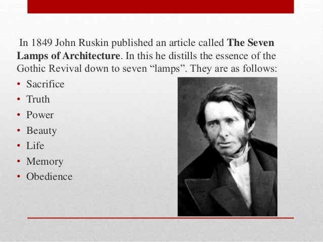 an essay on john ruskin and architecture Influence of john ruskin on architecture or any similar topic specifically for you do not waste your time hire writer  essay sample written strictly according.