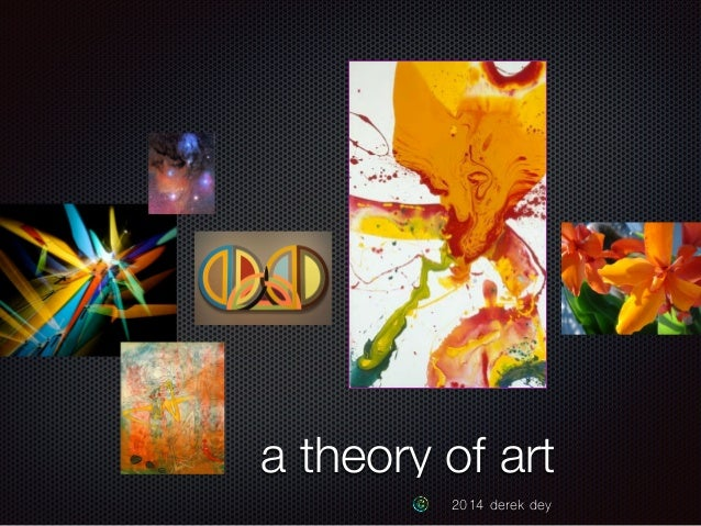 a theory of art  2014 derek dey