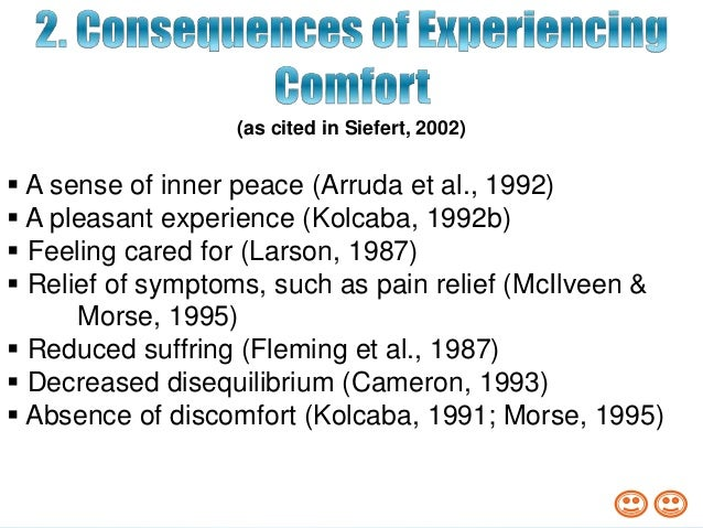 reflection on kolcaba comfort theory Reflection of powerpoint presentation, ppt - docslides- kolcaba's comfort theory by: michelle heim objectives importance of comfort to nursing profession kolcaba's theory of comfort empowerment of patients and families.