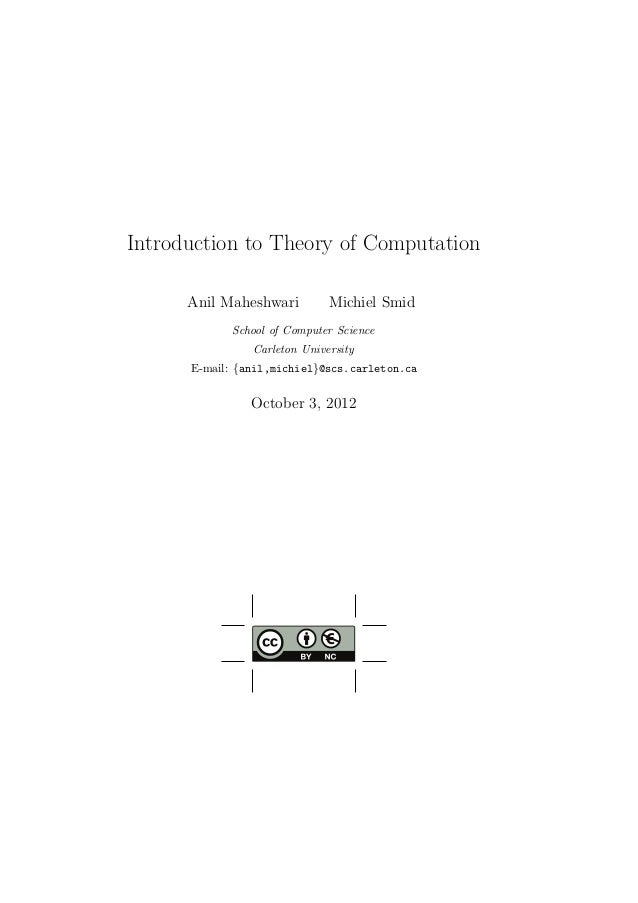 Introduction to Theory of Computation Anil Maheshwari  Michiel Smid  School of Computer Science Carleton University E-mail...